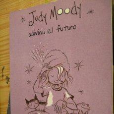Libros de segunda mano - JUDY MOODY ADIVINA EL FUTURO -MEGAN McDONALD- EDITORIAL ALFAGUARA - 33579089