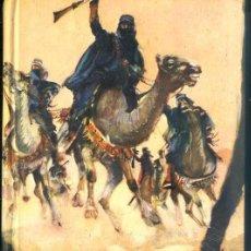 Libros de segunda mano: EMILIO SALGARI : LOS BANDIDOS DEL SAHARA (1956) EDITORIAL MOLINO. Lote 61340798