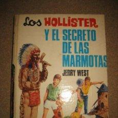 Libros de segunda mano: LOS HOLLISTER Y EL SECRETO DE LAS MARMOTAS Nº 23 JERRY WEST EDICIONES TORAY 1971. Lote 33838953