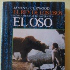 Libros de segunda mano: EL REY DE LOS OSOS- JAMES O. CURWOOD-Y DIEZ HORAS DE CAZA DE JULIO VERNE- . Lote 34074969