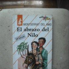 Libros de segunda mano: EL ABRAZO DEL NILO DE MONSERRAT DEL AMO EDIT. BRUÑO. Lote 34424911