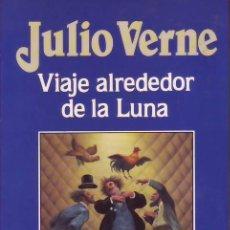 Libros de segunda mano: VIAJE ALREDEDOR DE LA LUNA (JULIO VERNE). Lote 34769901