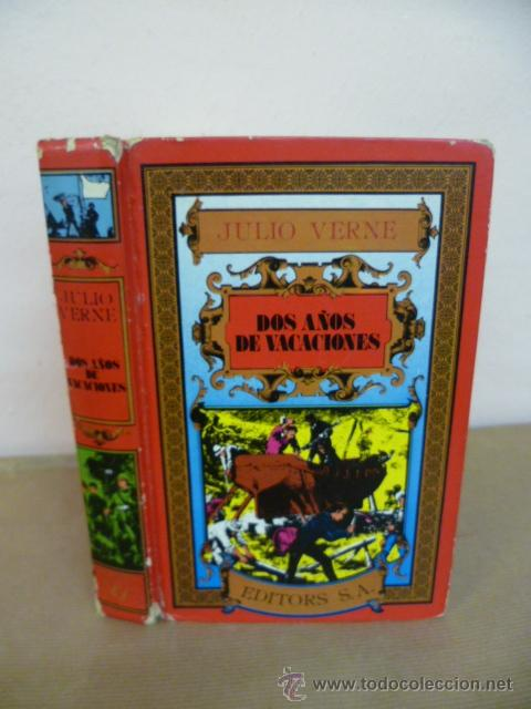 JULIO VERNE. DOS AÑOS DE VACACIONES. EDITORS, 1985 (Libros de Segunda Mano - Literatura Infantil y Juvenil - Novela)