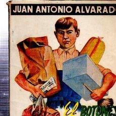 Libros de segunda mano: JUAN ANTONIO ALVARADO, EL BOTONES DE FERRER, 5º MILLAR, ESCELIER, CÁDIZ, 125PÁGS, RÚSTICA, 14X20CM. Lote 34905056