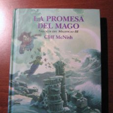 Libros de segunda mano: LA PROMESA DEL MAGO (TRILOGÍA DEL MALEFICIO III) - CLIFF MCNISH - EDITORIAL DESTINO. Lote 34944848
