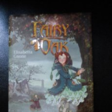 Libros de segunda mano: FAIRY OAK: L'ENCANT DE LA FOSCOR DE ELISEBETA GNOME.(LLIBRE NOU). 348 PÁG. TAPA DURA. Lote 35378118