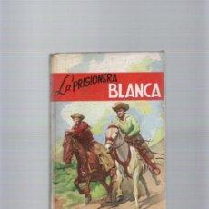 Libros de segunda mano: LA PRISIONERA BLANCA - MAYNE REID - EDICIONES PAULINAS - II EDICION AÑO 1965. Lote 35578531