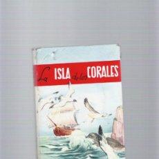 Libros de segunda mano: LA ISLA DE LOS CORALES - P. M. BALLANTYNE - EDICIONES PAULINAS - III EDICION AÑO 1968. Lote 35578625