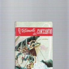 Libros de segunda mano: EL TESTAMENTO DEL CORSARIO - E. NEUKOMM/G. DUJARRIC - EDICIONES PAULINAS - AÑO 1965. Lote 35578664