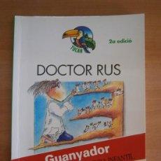 Libros de segunda mano: LIBRO / LLIBRE DOCTOR RUS EN CATALAN. LLIBRE EN CATALÀ. GLORIA SÁNCHEZ GARCÍA. TUCAN.. Lote 35580997