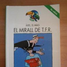 Libros de segunda mano: LIBRO EL MIRALL DE T. F. R. ÀXEL, EL MAG. EN CATALAN. MERCÈ COMPANY. LLIBRE EN CATALÀ. TUCAN.* IMARQ. Lote 35581034