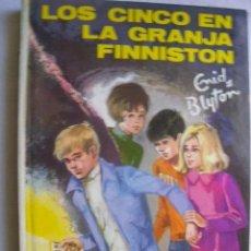 Libros de segunda mano: LOS CINCO EN LA GRANJA FINNISTON. BLYTON, ENID. 1985. Lote 35711349