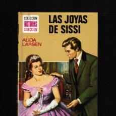 Libros de segunda mano: COLECCION HISTORIAS SELECCION Nº 10 - LAS JOYAS DE SISSI - BRUGUERA 1979. 9ª ED.. Lote 35757204