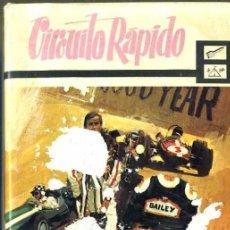 Libros de segunda mano: BRUCE CARTER : CIRCUITO RÁPIDO (MOLINO, 1967). Lote 35947962