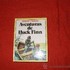 Libros de segunda mano: MARK TWAIN - AVENTURAS DE HUCK FINN. Lote 35961653