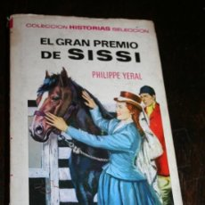 Libros de segunda mano: LIBRO EL GRAN PREMIO DE SISI COLECCION HISTORIAS SELECCION AÑOS 60. Lote 36061013