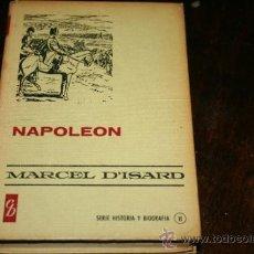 Libros de segunda mano: LIBRO NAPOLEON COLECCION HISTORIAS SELECCION . Lote 36148438