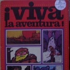Libros de segunda mano: ¡VIVA LA AVENTURA!. Lote 36190932