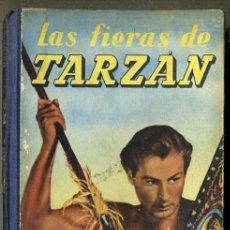 Libros de segunda mano: E. RICE BORROUGHS :LAS FIERAS DE TARZÁN (G. GILI, 1958). Lote 36370602