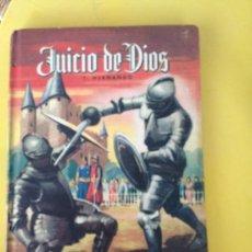 Libros de segunda mano: JUICIO DE DIOS I. HERNANDO. Lote 36432219