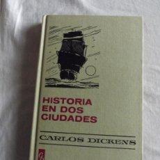 Libros de segunda mano: COLECCION HISTORIAS SELECCION - HISTORIA EN DOS CIUDADES POR CARLOS DICKENS. Lote 36455668