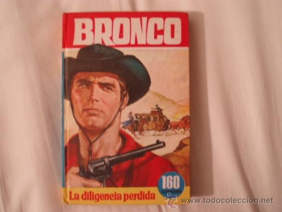 BRONCO. LA DILIGENCIA PERDIDA. Nº 45. BRUGUERA. 2ª EDICIÓN ABRIL 1966. COLECCIÓN HEROES (Libros de Segunda Mano - Literatura Infantil y Juvenil - Novela)