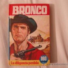 Libros de segunda mano: BRONCO. LA DILIGENCIA PERDIDA. Nº 45. BRUGUERA. 2ª EDICIÓN ABRIL 1966. COLECCIÓN HEROES. Lote 36492650