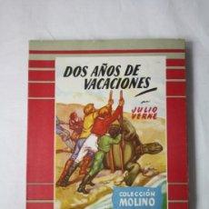 Libros de segunda mano: LIBRO DOS AÑOS DE VACACIONES - JULIO VERNE- COLECCIÓN MOLINO NUMERO 8 -. Lote 36690423