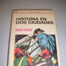 Libros de segunda mano: DICKENS, CARLOS. HISTORIA EN DOS CIUDADES. Lote 36892556
