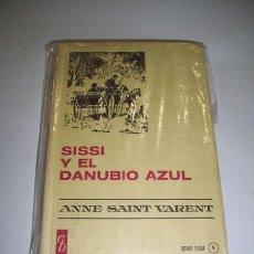 Libros de segunda mano: SAINT VARENT, ANNE. SISSI Y EL DANUBIO AZUL. Lote 36895242