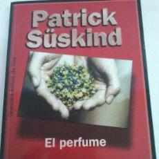 Libros de segunda mano: EL PERFUME.AUTOR PATRICK SUSKIND. Lote 37291311