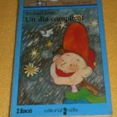 Libros de segunda mano: UN DIA COMPLICAT DE MICHAEL ENDE – COL. EL VAIXELL DE VAPOR - EN CATALÁN. Lote 37375902