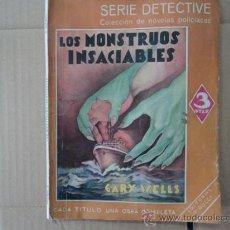 Libros de segunda mano: LOS MONSTRUOS INSACIABLES - GARY WELLS. Lote 37685182
