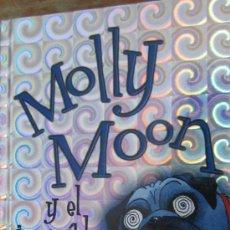Libros de segunda mano: MOLLY MOON Y EL INCREIBLE LIBRO DEL HIPNOTISMO DE GEORGIA BYNG (SM). Lote 37818308
