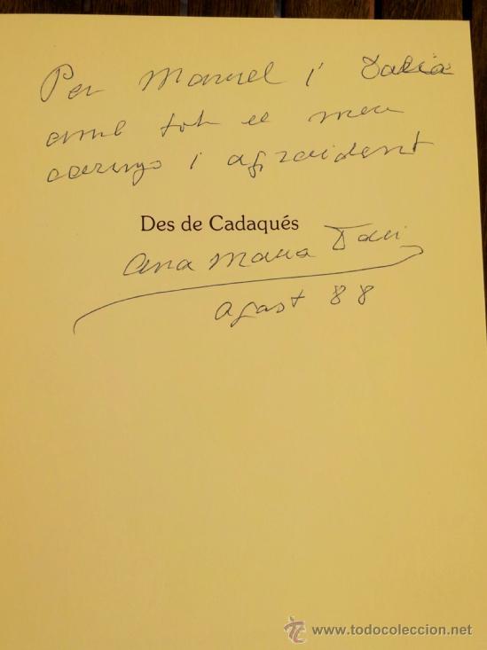 Libros de segunda mano: LIBRO -DES DE CADAQUES- DE ANA MARIA DALI, HERMANA SALVADOR DALI FIRMADO, AMIGA PICASSO,LORCA,MIRO - Foto 2 - 37831214