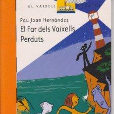 Libros de segunda mano: LLIBRE. VAIXELL DE VAPOR. EL FAR DELS VAIXELLS PERDUTS. Lote 38219473