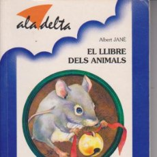 Libros de segunda mano: LLIBRE. BAULA. ALA DELTA 8. EL LLIBRE DELS ANIMALS. Lote 38219587