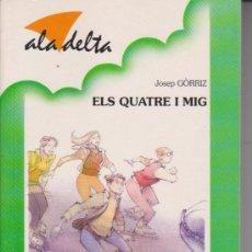Libros de segunda mano: LLIBRE. BAULA. ALA DELTA 100. ELS QUATRE I MIG. Lote 38219603