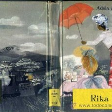 Libros de segunda mano: A. DE LEEUW : RIKA (MOLINO, 1957) PORTADA DE RIERA ROJAS, ILUSTRACIONES DE PABLO RAMÍEZ. Lote 85589514