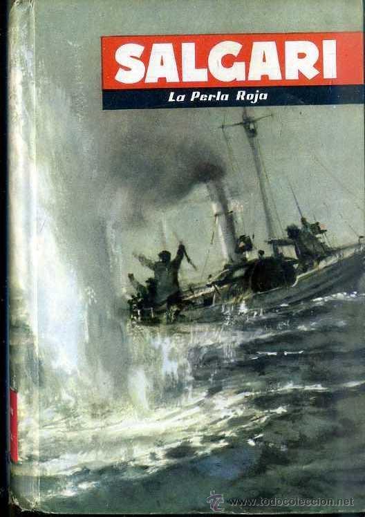 EMILIO SALGARI : LA PERLA ROJA (MOLINO, 1957) (Libros de Segunda Mano - Literatura Infantil y Juvenil - Novela)