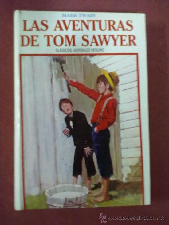 LAS AVENTURAS DE TOM SAWYER MARK TWAIN (Libros de Segunda Mano - Literatura Infantil y Juvenil - Novela)