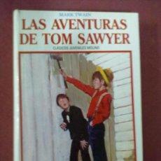 Libros de segunda mano: LAS AVENTURAS DE TOM SAWYER MARK TWAIN. Lote 38874953