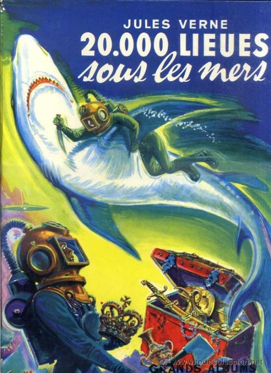 JULES VERNE : 20000 LIEUES SOUS LES MERS (HACHETTE, 1955) GRAN FORMATO - EN FRANCÉS (Libros de Segunda Mano - Literatura Infantil y Juvenil - Novela)