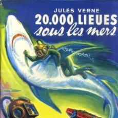 Libros de segunda mano: JULES VERNE : 20000 LIEUES SOUS LES MERS (HACHETTE, 1955) GRAN FORMATO - EN FRANCÉS. Lote 39061851