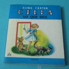 Libros de segunda mano: CELIA, LO QUE DICE. ELENA FORTUN. ILUSTRACIONES DE BONI. REIMPRESIÓN 1981. Lote 39114163