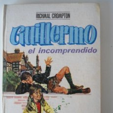 Libros de segunda mano: GUILLERMO EL INCOMPRENDIDO - RICHMAL CROMPTON . EDITORIAL MOLINO Nº 16. Lote 39148942