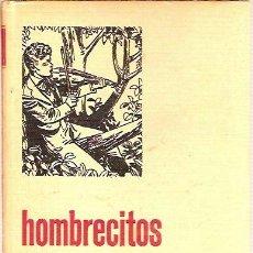 Libros de segunda mano: SERIE MUJERCITAS 2 HOMBRECITOS LOUIS MAY ALCOTT EDITORIAL BRUGUERA 1ª EDICION 1966. Lote 39216672