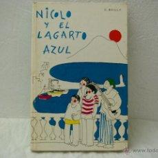 Libros de segunda mano: NICOLO Y EL LAGARTO AZUL C.BAILLY-EDITORIAL LA GALERA. Lote 39405631