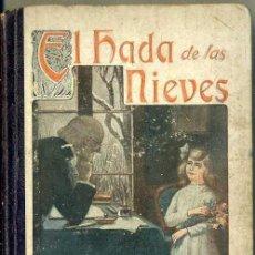 Libros de segunda mano: FRANCISCO FINN : EL HADA DE LAS NIEVES (LIB. RELIGIOSA, C. 1940). Lote 39418363