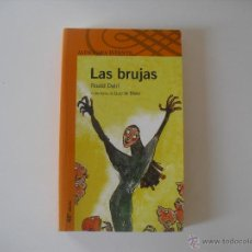 Libros de segunda mano - Las brujas. Roald Dahl. Ilustr. Quentin Blake. Alfaguara infantil. - 39435260